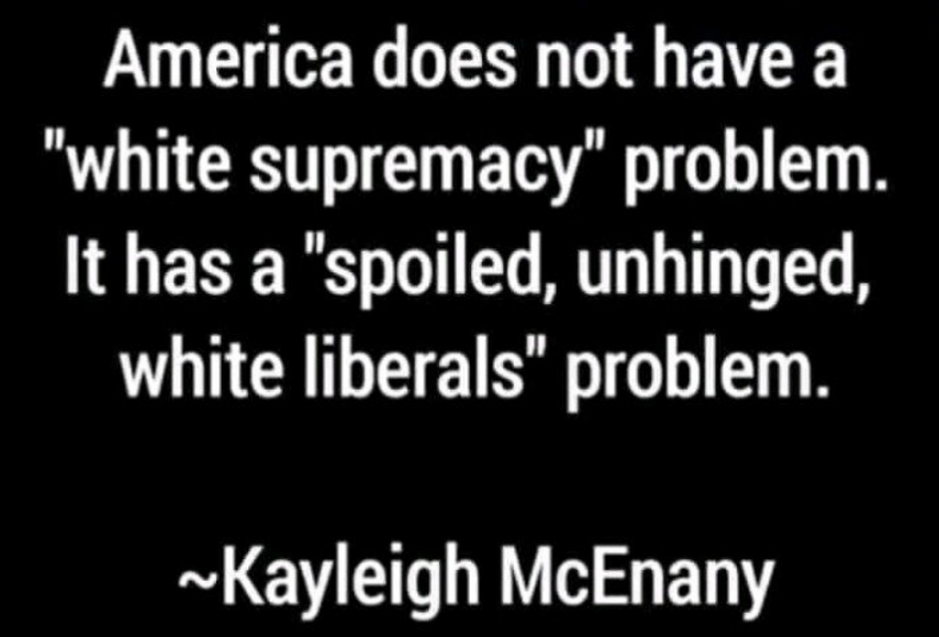 Spoiled White Liberal Problem Kayleigh McEnany