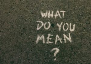 What do you mean - question
