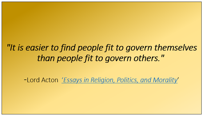 Lord Acton Quote governing yourself