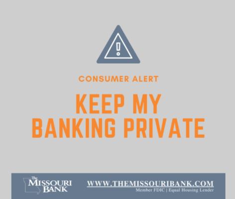 The Missouri Bank warns Customers